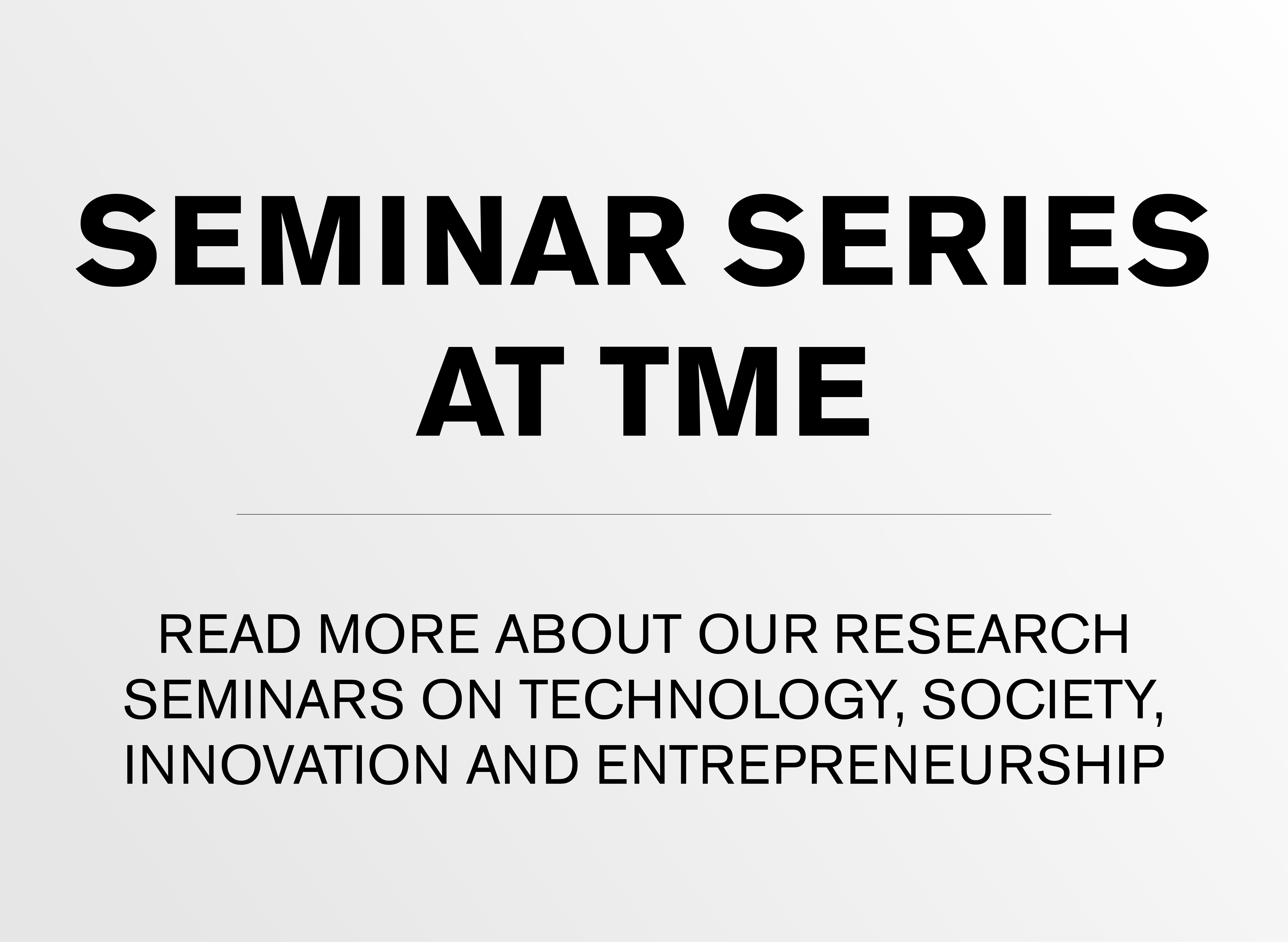 Seminar series at TME